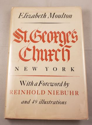 St. George's Church New York. Elizabeth Moulton, Reinhold Niebuhr