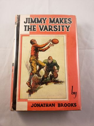 Jimmy Makes The Varsity. Jonathan and Brooks, George Avison
