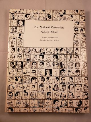 The National Cartoonists Society Album 1972-77 Edition. Mort Walker