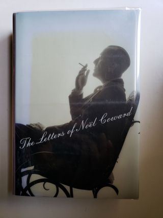 The Letters of Noel Coward. Noel Coward, edited, Barry Day