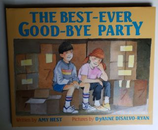 The Best-Ever Good-Bye Party. Amy with Hest, Dyanne Disalvo-Ryan