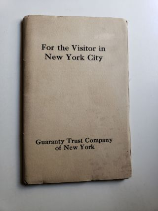 For The Visitor in New York City. Guaranty Trust Company