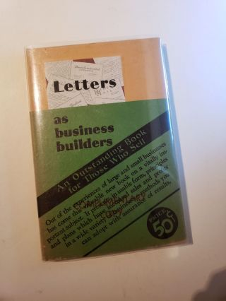 Letters as Business Builders: Suggestions for Planning and Writing Letters that Win. NA