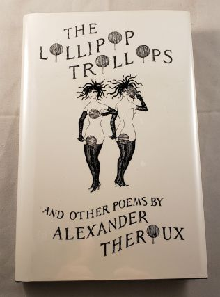 The Lollipop Trollops And Other Poems. Alexander Theroux, cover, Edward Gorey