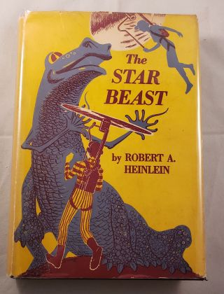 The Star Beast. Robert A. Heinlein, jacket and title page, jacket, title page, Clifford Geary