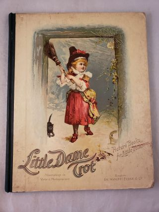 Little Dame Trot Stories and Pictures for The Little Folks. Favorite Authors