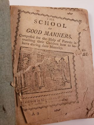 The School of Good Manners, Composed for the Help of Parents in Teaching Their Children How to Carry it in Their Places During Their Minority