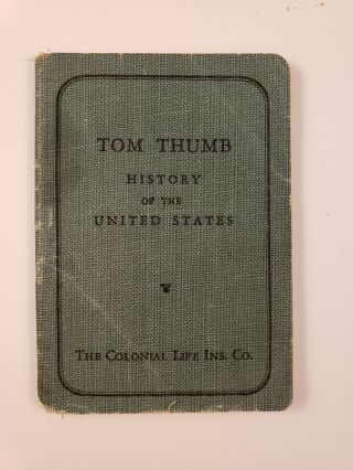 Tom Thumb History Of The United States. Colonial Life insurance Company of America