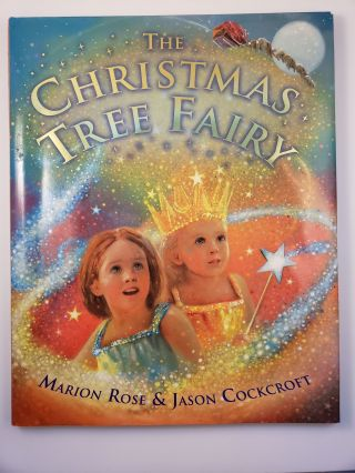 The Christmas Tree Fairy. Marion and Rose, Jason Cockcroft