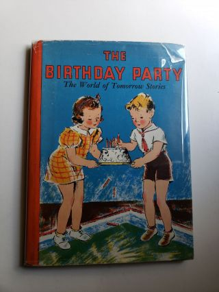 The Birthday Party A Social Studies Story Book About Food. New York Principals' Association