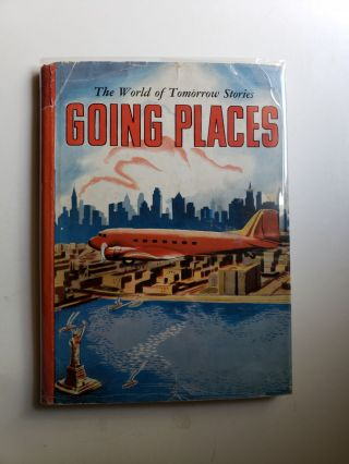 Going Places A Social Studies Story Book About Transportation. New York Principals' Association,...