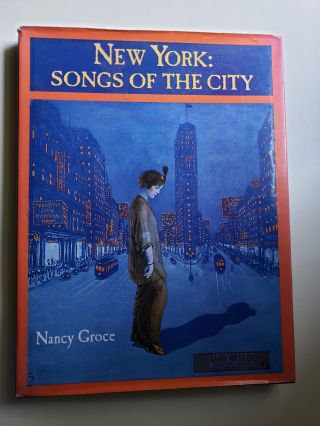 New York: Songs of the City. Nancy Groce