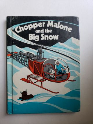 Chopper Malone and the Big Snow. Attributes: First Edition, Hard Cover, Jack Wassermann, Illinois...