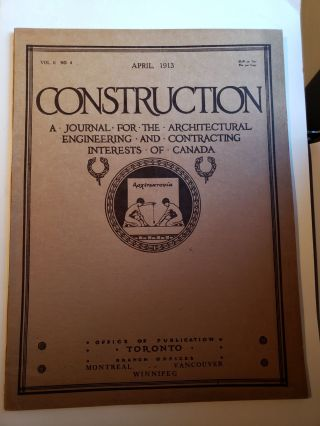 Construction A Journal for the Architectural Engineering and Contracting Interests of Canada ...
