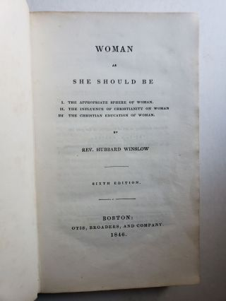 Woman as She Should Be and Woman In Her Social and Domestic Character ( two books bound together )