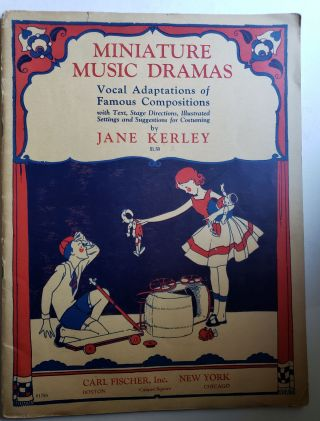 Miniature Music Dramas Vocal Adaptations of Famous Compositions with Text, Stage Directions,...