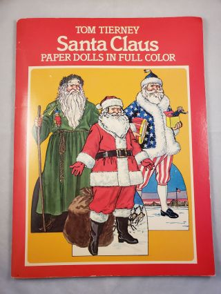 Santa Claus Paper Dolls in Full Color. Tom Tierney