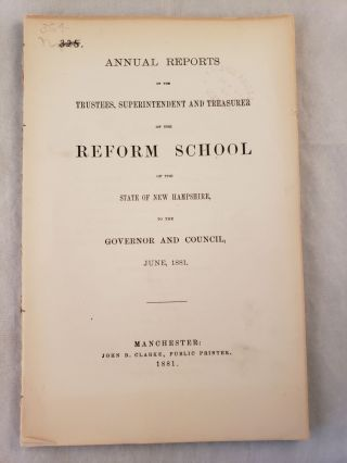 Annual Reports or the Trustees, Superintendent and Treasurer of the REFORM SCHOOL of the State of...