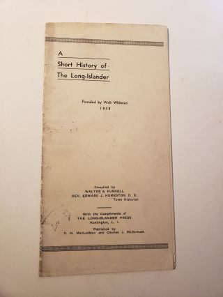 A Short History of The Long Islander (Founded by Walt Whitman). Walter Funnell, Rev Eward J....