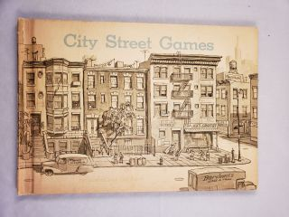 City Street Games. Jocelyn and Lee Ames