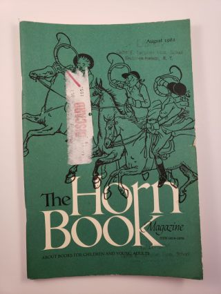 Horn Book Magazine August 1982. Ethel L. Heins