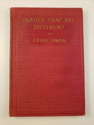 Parties That Are Different. Ethel Owen