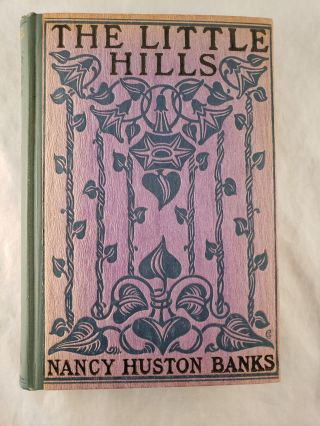 The Little Hills. Nancy Huston Banks