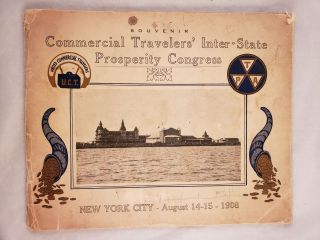 Souvenir Commercial Travelers' Inter-State Prosperity Congress New York City, August 14 and 15,...