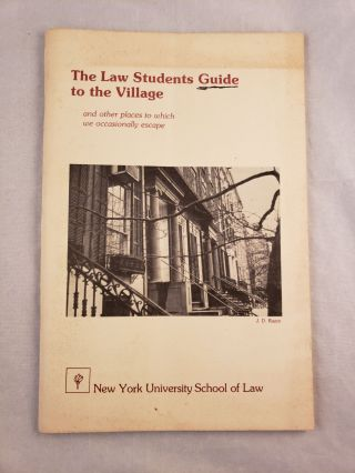 The Law Students Guide to the Village. Diane Weeks, co- Francis Chin