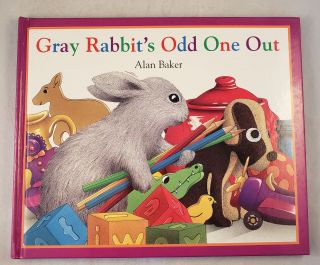 Gray Rabbit's Odd One Out. Alan Baker