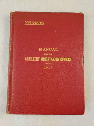 Manual For The Artillery Orientation Officer. Army War College