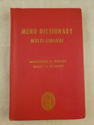 Menu Dictionary Multi-Lingual. Marguerite C. Voegele, Paula Hoffman