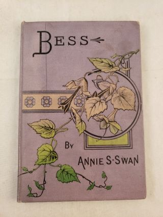 Bess The Story of a Waif. Annie S. Swan