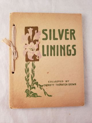 Silver Linings. Everett Thornton Brown