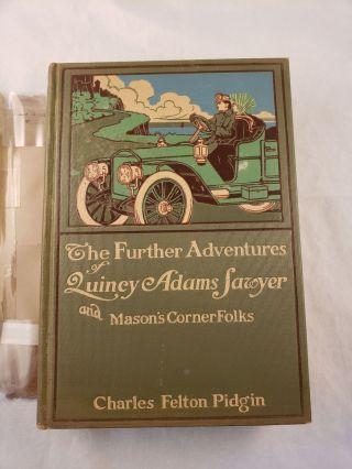 The Further Adventures of Quincy Adams Sawyer and Mason's Corner Folks