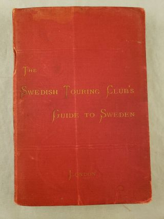 The Swedish Touring Club's Guide to Sweden. Gunnar Andersson, Mauritz Boheman