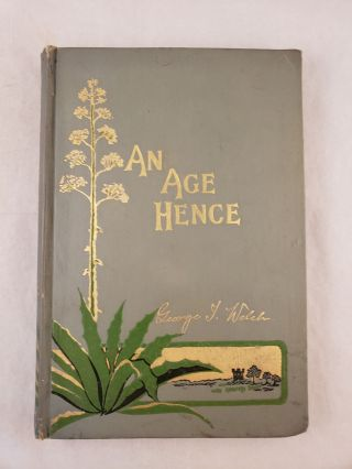 An Age Hence and Other Poems