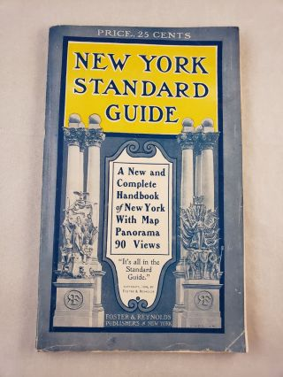New York Standard Guide The Metropolis of the Western World 1906. Foster, Reynolds