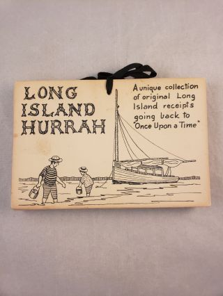"Long Island Hurrah a unique collection of original Long Island receipts going back to ""Once upon..."