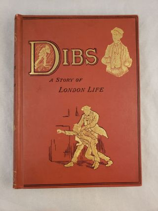 Dibs A Story of Young London Life. Joseph of Sale Johnson