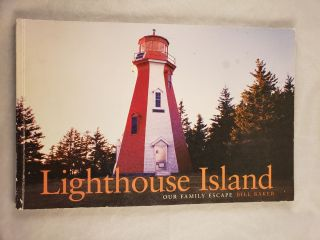 Lighthouse Island Our Family Escape. Bill text and photography Baker