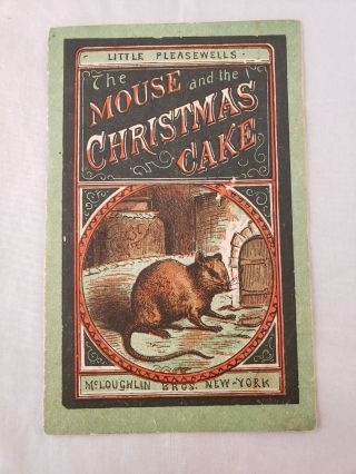 The Mouse and the Christmas Cake. n/a