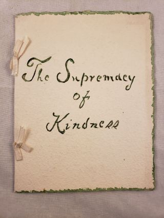 The Supremacy of Kindness. Joseph H. Crooker