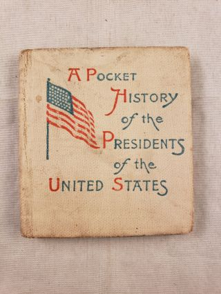 A Pocket History of The Presidents and Information About The United States. Thomas Rand
