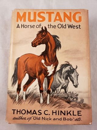 Mustang A Horse of the Old West. Thomas C. Hinkle