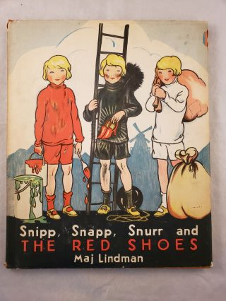 Snipp, Snapp, Snurr and The Red Shoes. Maj Lindman
