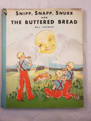 Snipp, Snapp, Snurr and The Buttered Bread. Maj Lindman