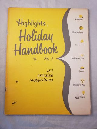 Highlights Holiday Handbook No. 3 182 creative suggestions. n/a