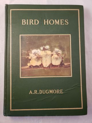 Bird Homes. The Nests Eggs And Breeding Habits Of The Land Birds Breeding In The Eastern United...