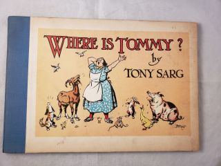 Where is Tommy? Tony Sarg